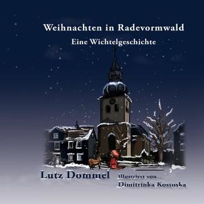 Weihnachten in Radevormwald von Dommel,  Lutz, Kostoska,  Dimitrinka