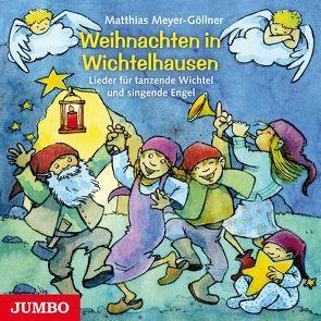 Weihnachten in Wichtelhausen von Meyer-Göllner,  Matthias