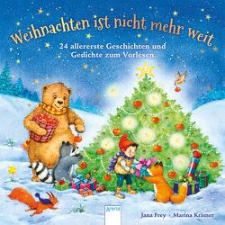 Weihnachten ist nicht mehr weit von Frey,  Jana, Krämer,  Marina