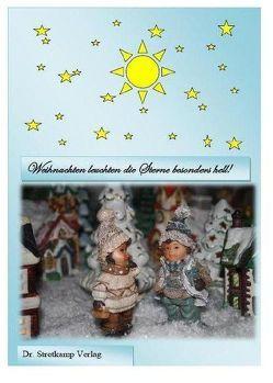 Weihnachten leuchten die Sterne besonders hell! von Stone,  Amber