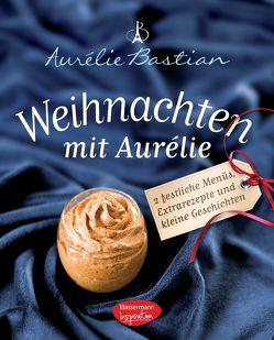 Weihnachten mit Aurélie von Bastian,  Aurélie