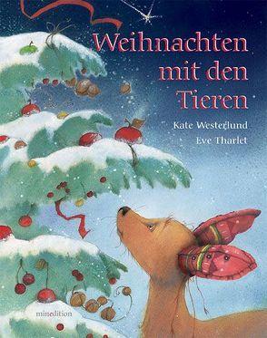 Weihnachten mit den Tieren von Tharlet,  Eve, Westerlund,  Kate