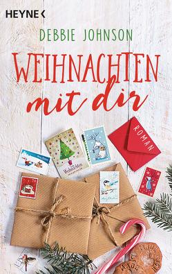 Weihnachten mit dir von Eisenhut,  Irene, Johnson,  Debbie
