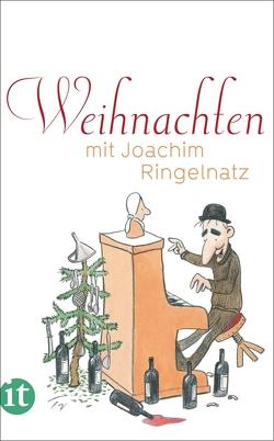 Weihnachten mit Joachim Ringelnatz von Maack,  Ute, Ringelnatz,  Joachim