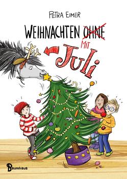 Weihnachten mit Juli von Eimer,  Petra