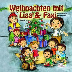 Weihnachten mit Lisa und Faxi von Georgi,  Heike, Hesseler,  Doris