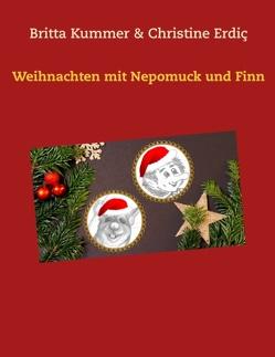 Weihnachten mit Nepomuck und Finn von Erdic,  Christine, Kummer,  Britta