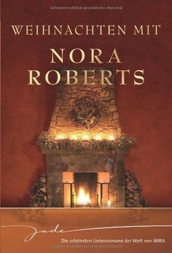Weihnachten mit Nora Roberts von Gönna,  Eva von der, Hansen,  Patrick, Roberts,  Nora, Warth,  Heike
