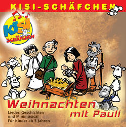 Weihnachten mit Pauli (Lieder, Geschichten und Minimusical) von Minichmayr,  Birgit