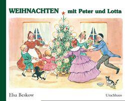 Weihnachten mit Peter und Lotta von Beskow,  Elsa, Plattner,  Diethild