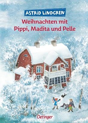 Weihnachten mit Pippi, Madita und Pelle von Engelking,  Katrin, Kapoun,  Senta, Kutsch,  Angelika, Lindgren,  Astrid, Peters,  Karl Kurt, Timm,  Jutta, Wikland,  Ilon