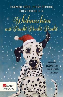 Weihnachten mit Punkt Punkt Punkt von Fischer,  Dinah Sophie, Gärtner,  Marcus