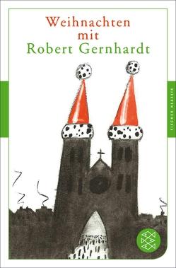 Weihnachten mit Robert Gernhardt von Gernhardt,  Robert, Möller,  Johannes