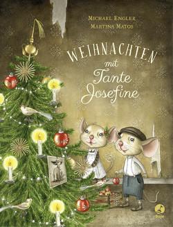Weihnachten mit Tante Josefine von Engler,  Michael, Matos,  Martina