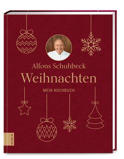 Weihnachten von Schuhbeck,  Alfons