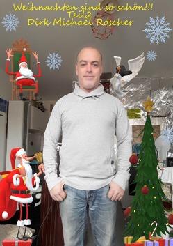 Weihnachten sind schön Teil 2 von Roscher,  Dr. Michael