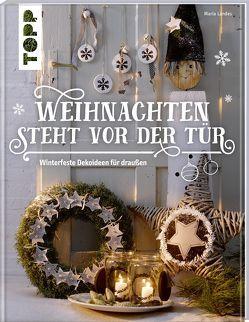 Weihnachten steht vor der Tür: Winterfeste Deko für draußen von Landes,  Maria