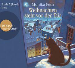 Weihnachten steht vor der Tür von Aljinovic,  Boris, Feth,  Monika