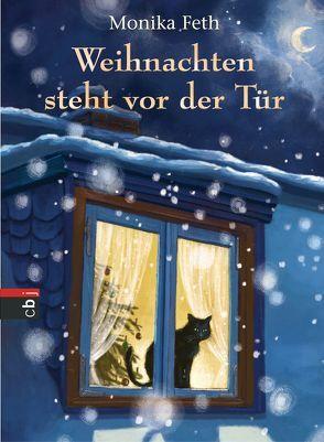 Weihnachten steht vor der Tür von Feth,  Monika, Haas,  Cornelia
