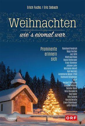Weihnachten – wie's einmal war von Fuchs,  Erich, Sebach,  Eric
