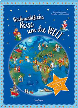 Weihnachtliche Reise um die Welt von Birkenstock,  Anna Karina, Mauder,  Katharina