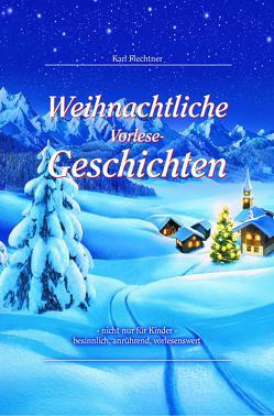 Weihnachtliche Vorlesegeschichten von Flechtner,  Karl