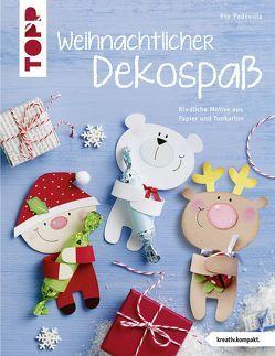 Weihnachtlicher Dekospaß (kreativ.kompakt.) von Pedevilla,  Pia