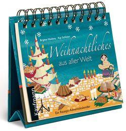 Weihnachtliches aus aller Welt von Haulena,  Brigitte, Schlüter,  Kay