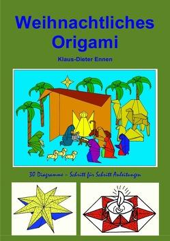 Weihnachtliches Origami von Ennen,  Klaus-Dieter