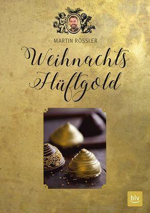 Weihnachts-Hüftgold von Gödert,  Dorothee, Rößler,  Martin