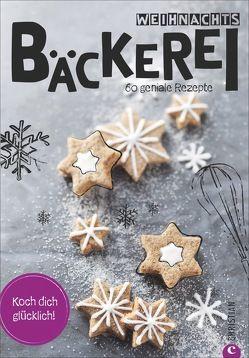 Koch dich glücklich: Weihnachtsbäckerei von StockFood GmbH,  Tanja, Zizala,  Tanja