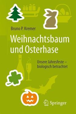 Weihnachtsbaum und Osterhase von Kremer,  Bruno P.