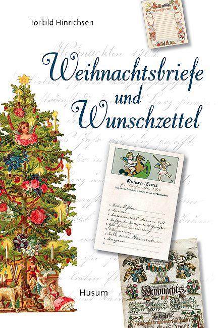 Weihnachtsbriefe und Wunschzettel von Hinrichsen, Torkild, Paulsen, Al