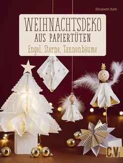 Weihnachtsdeko aus Papiertüten von Rath,  Elisabeth