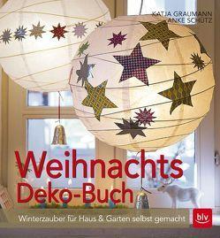 Weihnachtsdeko-Buch von Graumann,  Katja, Schütz,  Anke
