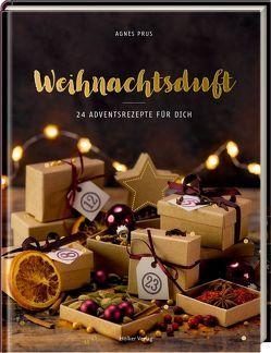 Weihnachtsduft von Antholz,  Frauke, Prus,  Agnes
