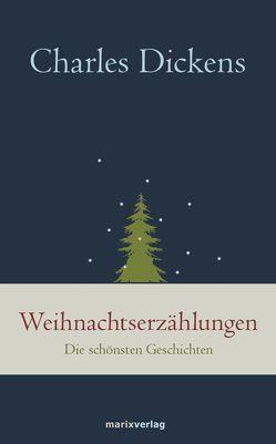 Weihnachtserzählungen von Dickens,  Charles, Kolb,  Carl