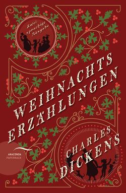 Weihnachtserzählungen / Christmas Stories (zweisprachige Ausgabe) von Dickens,  Charles, Fuchs,  Isabelle