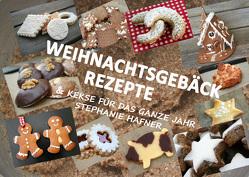 Weihnachtsgebäck Rezepte & Kekse für das ganze Jahr von Hafner,  Stephanie