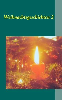 Weihnachtsgeschichten 2 von Weber,  Frank