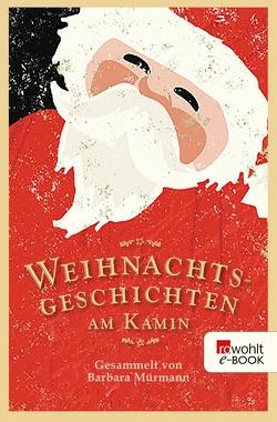 Weihnachtsgeschichten am Kamin 33 von Mürmann,  Barbara