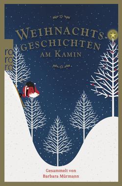 Weihnachtsgeschichten am Kamin 35 von Mürmann,  Barbara