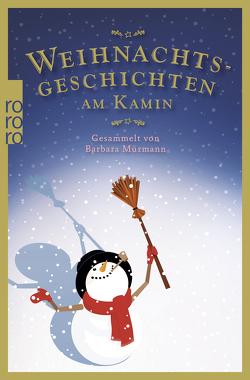Weihnachtsgeschichten am Kamin 36 von Mürmann,  Barbara