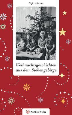 Weihnachtsgeschichten aus dem Siebengebirge von Louisoder,  Gigi