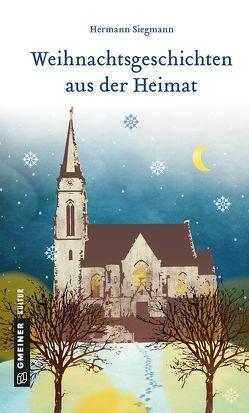 Weihnachtsgeschichten aus der Heimat von Siegmann,  Hermann
