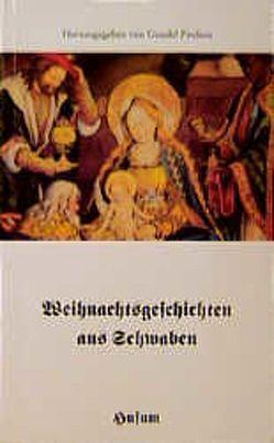 Weihnachtsgeschichten aus Schwaben von Paulsen,  Gundel