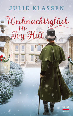 Weihnachtsglück in Ivy Hill von Klassen,  Julie, Naumann,  Susanne