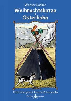 Weihnachtskatze & Osterhahn von Lacker,  Werner