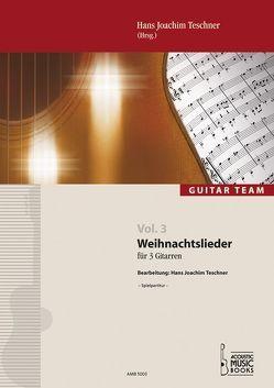 Weihnachtslieder von Stroeve,  Reiner, Teschner,  Hans J
