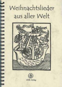Weihnachtslieder aus aller Welt von Schulz,  Katja